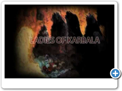 LADIES(a.s.) OF KARBALA (English). Hashim Sisters - 2012